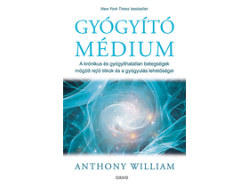 Anthony William - Gyógyító médium