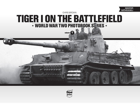 Chris Brown - Tiger I on the battlefield