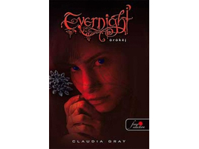 Claudia Gray - Evernight - Örökéj