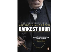 Anthony McCarten - Darkest Hour