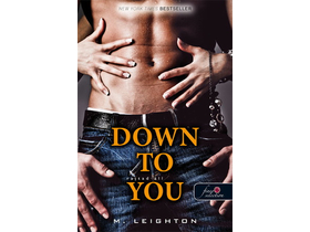 M. Leighton - Down to you – Rajtad áll