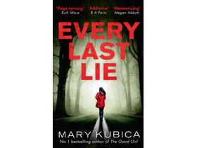 Mary Kubica - Every Last Lie