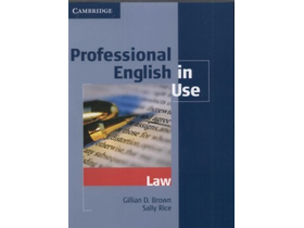 Gillian D. Brown; Sally Rice - Professional English in Use - Law