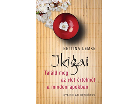 Bettina Lemke - Ikigai
