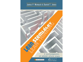 James P. Womack; Daniel T. Jones - Lean szemlélet