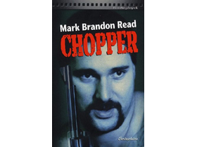 Mark Brandon Read - Chopper