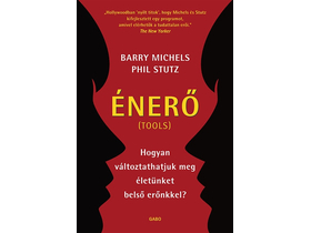 Phil Stutz; Barry Michels - Énerő