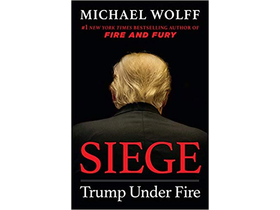 Michael Wolff - Siege - Trump Under Fire