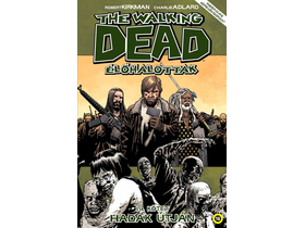 Robert Kirkman - The Walking Dead Élőhalottak 19.